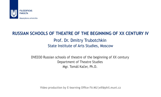 Russian schools of theatre of the beginning of XX century IV